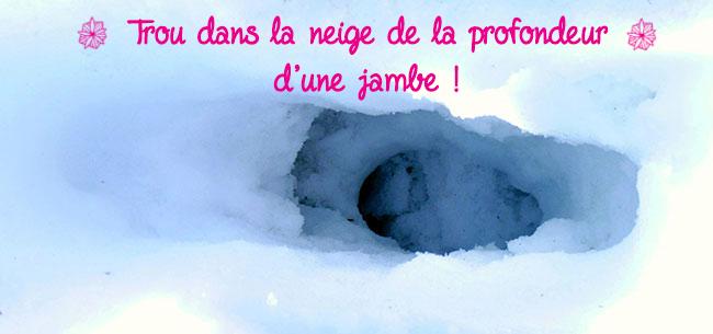 trou dans la neige pieds