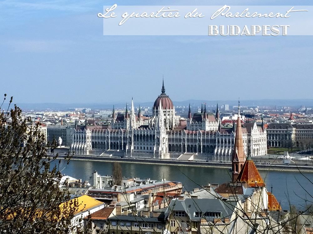 Quartier du Parlement de Budapest, Vue sur le parlement du Bastion des Pêcheurs