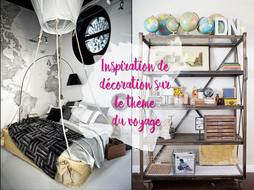 D coration appartement th me voyage d co sphair for Decoration voyage
