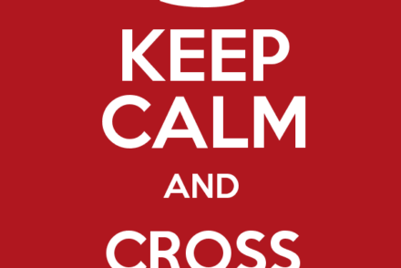Keep calm and cross the border