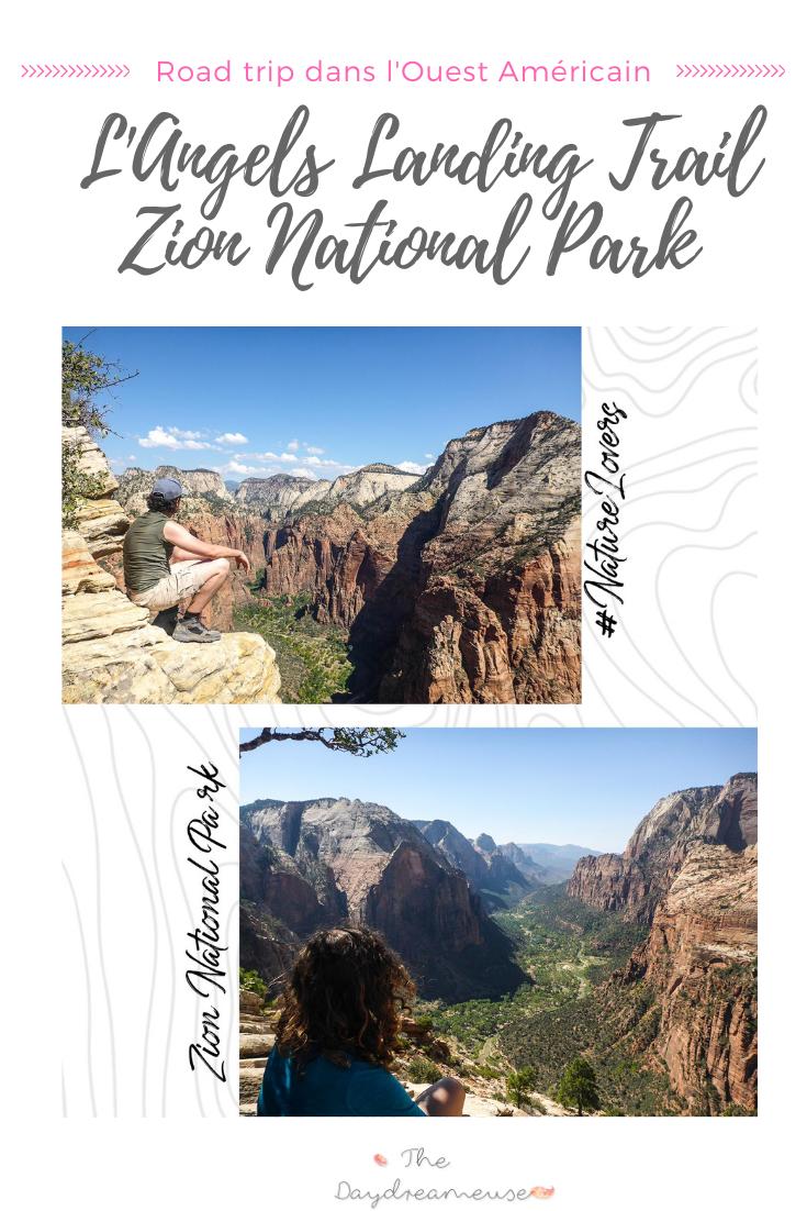 Admirer le panorama sur Zion tout en haut de l'Angels Landing Trail